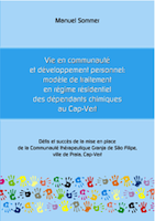 Vie en communauté et développement personnel : modèle de traitement en régime résidentiel des dépendants chimiques au Cap-Vert